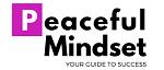 www.peacefulmindset.com